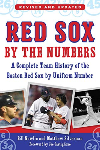 Red Sox by the Numbers: A Complete Team History of the Boston Red Sox by Uniform Number (Geschichte Der Boston Red Sox)