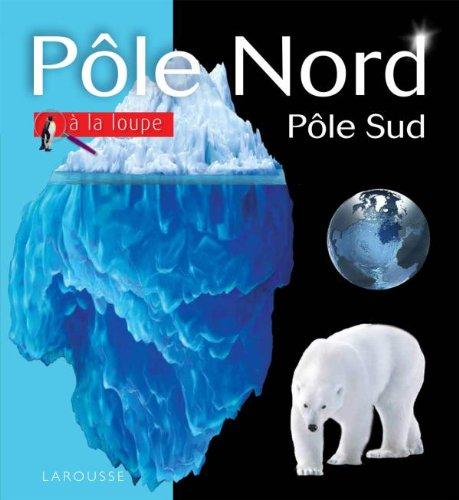 Pôle Nord/Pôle Sud par Rosalyn Wayde