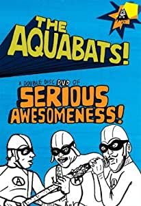 The Aquabats - Serious Awesomeness [DVD] [Region 1] [US Import] [NTSC]