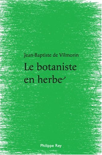 Le Botaniste en herbe