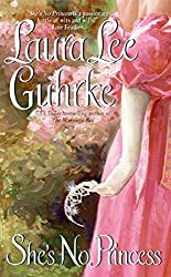 She's No Princess (Guilty Series) by Laura Lee Guhrke (2006-05-30)