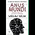 Anus Mundi - Cinque anni ad Auschwitz-Birkenau