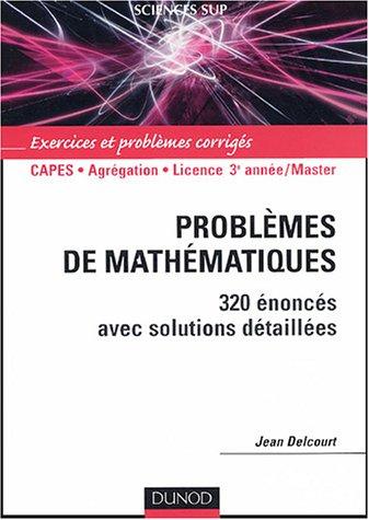 Problèmes de mathématiques par Jean Delcourt