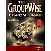 The GroupWise CD ROM Tutorial for Windows CD-ROM