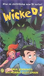 Wicked!: All Six Books in One: The Slobberers; Battering Rams; Croaked; Dead Ringer; the Creeper; Till Death Us do Part: The Slobberers; Battering ... The Creeper; Till Death Us Do Part No. 1-6