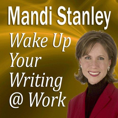 Wake Up Your Writing @ Work  Audiolibri