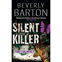 Silent Killer by Beverly Barton (2009-10-01)