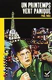Un printemps vert panique by Paul Thiès(2006-03-22)