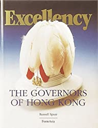 Excellency: The governors of Hong Kong