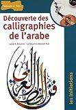 Découverte des calligraphies de l'arabe