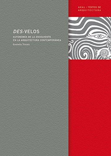 Descargar Libro Libro Des-velos (Textos de arquitectura) de Graziella Trovato