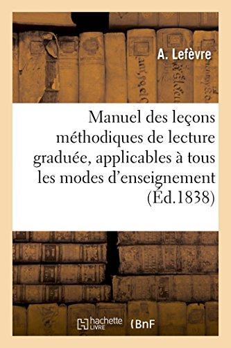 Manuel des leçons méthodiques de lecture graduée, applicables à tous les modes d'enseignement. Nº 2