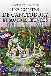 Les contes de Canterbury et autres oeuvres