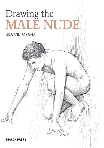 Drawing the Male Nude (Art of Drawing) -