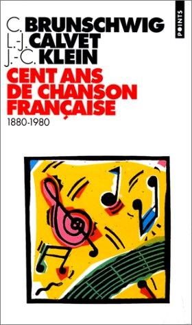 Cent Ans De Chanson Francaise