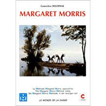 MARGARET MORRIS. La méthode Margaret Morris, aujourd'hui : The Margaret Morris Method, today : Die Margaret Morris Methode, in der heutigen Zeit