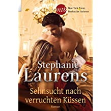 Sehnsucht nach verruchten Küssen (Cynster Sisters 1) (German Edition)