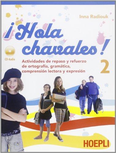 hola-chavalez-actividades-de-repaso-y-refuerzo-de-ortografia-gramatica-comprension-per-la-scuola-med