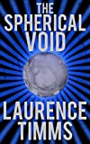 The Spherical Void (Harry Bacon Book 2)