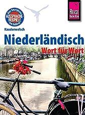 Reise Know-How Sprachführer Niederländisch - Wort für Wort: Kauderwelsch-Band 66