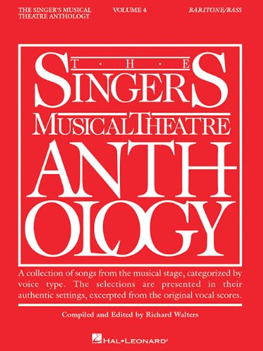 The Singer's Musical Theatre Anthology: Baritone/Bass vol 4