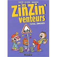 Les ZinZin'venteurs, Tome 1 : Total zinglés