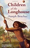 Children of the Longhouse (Puffin Novel)