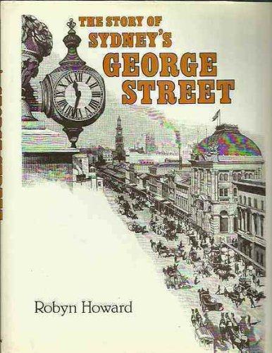 The story of Sydneys George Street