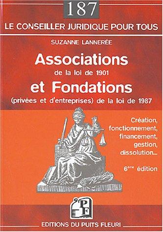 Associations de la loi de 1901 et fondations de la loi de 1987 par Suzanne Lannerée