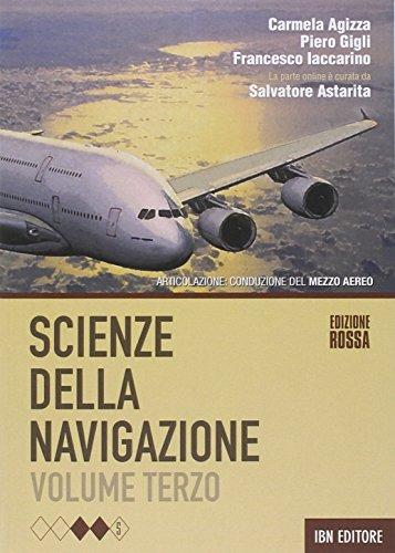 Scienze della navigazione. Articolazione conduzione del mezzo. Ediz. rossa. Con espansione online. Per gli Ist. tecnici: 3