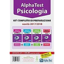 Alpha Test. Psicologia. Kit completo di preparazione.