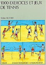 1000 exercices et jeux de tennis