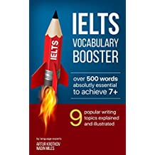 IELTS Vocabulary Booster: Learn 500+ words for IELTS essay (English Edition)