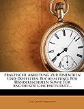 Praktische Anleitung zur Einfachen und Doppelten Buchhaltung, fuenfte Auflage