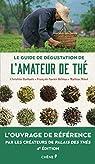 Le guide de dégustation de l'amateur de thé par Delmas