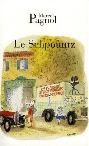 Le Schpountz par Marcel Pagnol