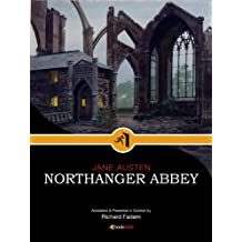 Northanger Abbey--Annotated, with Commentary (Literature in Its Context) (English Edition)