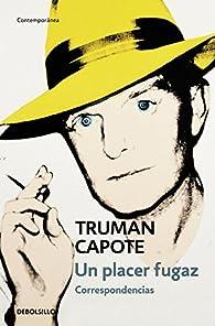 Un placer fugaz par  Truman Capote