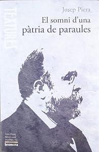 El somni d'una pàtria de paraules par  Josep Piera Rubio
