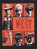 W.E.S.T - Intégrale - tome 1 - W.E.S.T - Intégrale