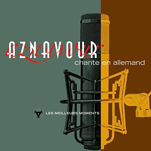 Charles Aznavour chante en allemand - Les meilleurs moments (Remastered 2014)