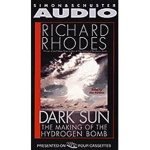 DARK SUN THE MAKING OF THE HYDROGEN BOMB