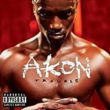 Songtexte von Akon - Trouble