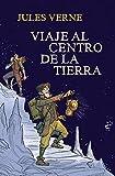 Viaje al centro de la Tierra (Colección Alfaguara Clásicos) (Serie Infinita)