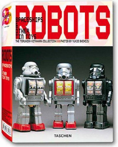 Robots: Spaceships and Other Tin Toys: the Teruhisa Kitahara collection par Teruhisa Kitahara