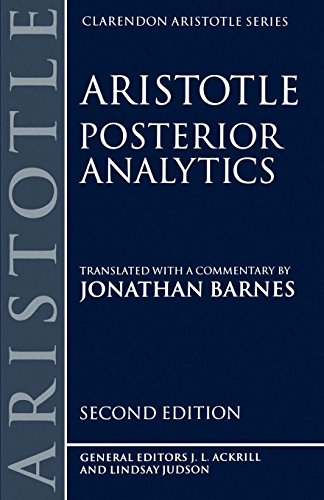 Posterior Analytics (Clarendon Aristotle) (Clarendon Aristotle Series)