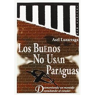 Buenos No Usan Paraguas, Los
