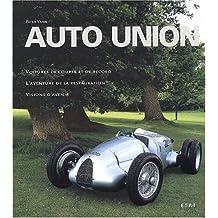 Auto Union. Voitures de course et de record
