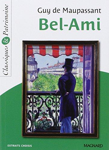 Bel Ami: Extraits Choisis