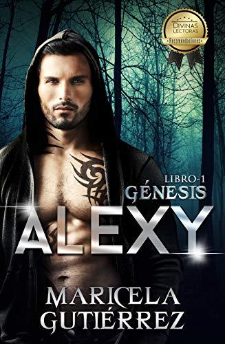 ALEXY (Génesis nº 1) por Maricela Gutiérrez